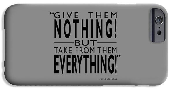 Take From Them Everything IPhone Case by Mark Rogan