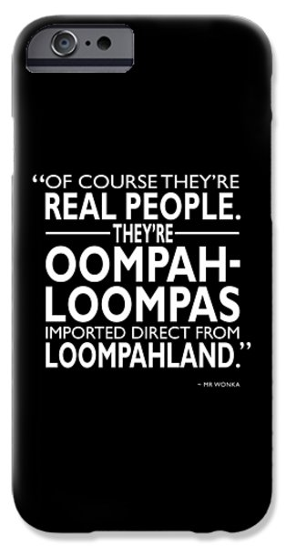 Theyre Oompa Loompas IPhone 6s Case by Mark Rogan