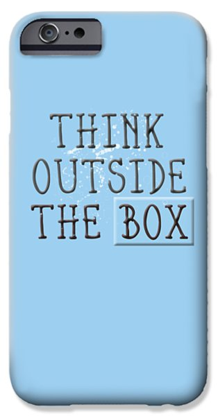 Think Outside The Box IPhone Case by Melanie Viola