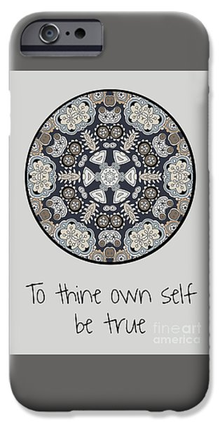 To Thine Own Self Be True IPhone Case by Pam Vale