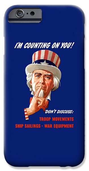 Uncle Sam - I'm Counting On You IPhone 6s Case by War Is Hell Store