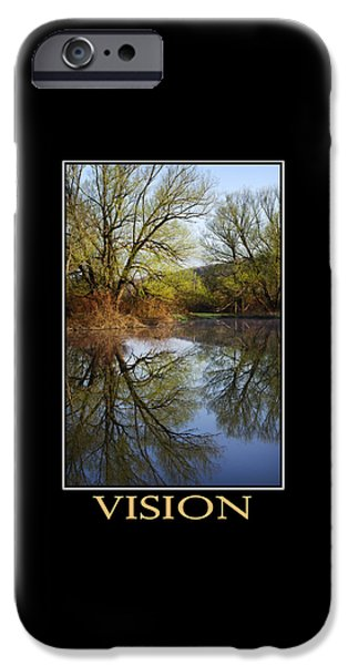 Vision Inspirational Motivational Poster Art IPhone Case by Christina Rollo