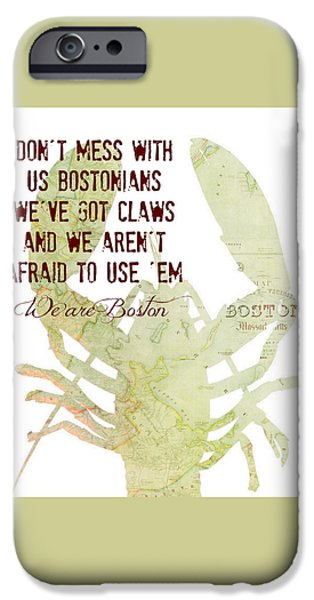 We Are Boston Lobster IPhone Case by Brandi Fitzgerald