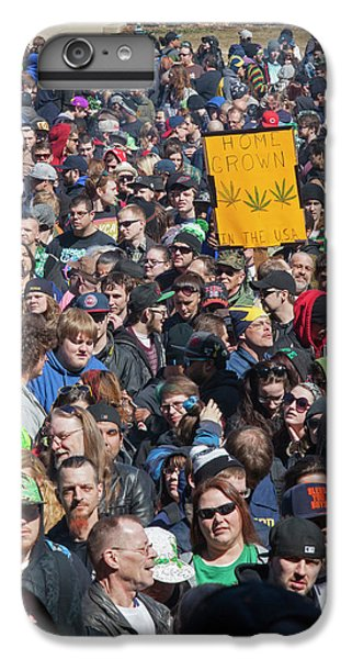 Legalisation Of Marijuana Rally IPhone 6s Plus Case by Jim West
