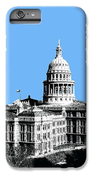 Austin Texas Capital - Sky Blue IPhone 6s Plus Case by DB Artist