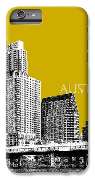 Austin Texas Skyline - Gold IPhone 6s Plus Case by DB Artist
