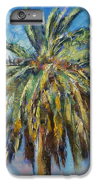 Canary Island Date Palm IPhone 6s Plus Case by Michael Creese