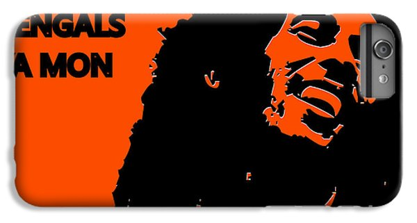 Cincinnati Bengals Ya Mon IPhone 6s Plus Case by Joe Hamilton