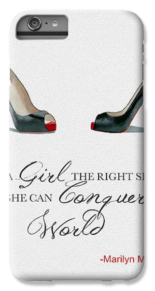 Conquer The World IPhone 6s Plus Case by Rebecca Jenkins
