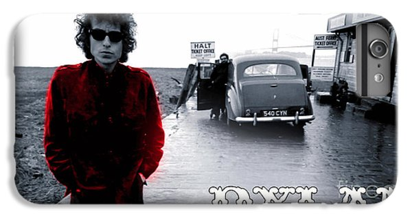 Bob Dylan IPhone 6s Plus Case by Marvin Blaine