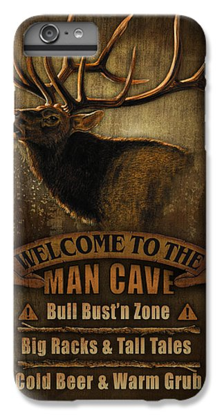 Elk Man Cave Sign IPhone 6s Plus Case by JQ Licensing