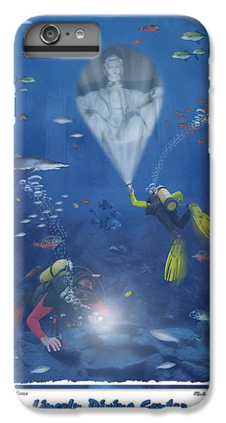 Lincoln Diving Center IPhone 6s Plus Case by Mike McGlothlen