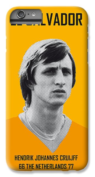 My Cruijff Soccer Legend Poster IPhone 6s Plus Case by Chungkong Art