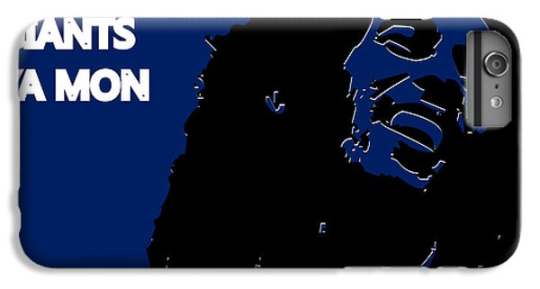 New York Giants Ya Mon IPhone 6s Plus Case by Joe Hamilton