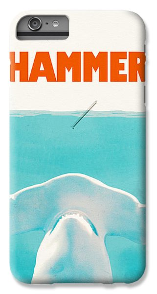 Hammer IPhone 6s Plus Case by Eric Fan
