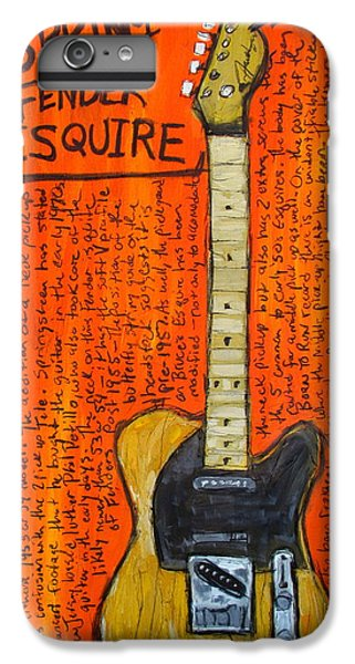 Bruce Springsteen's Fender Esquire IPhone 6s Plus Case by Karl Haglund