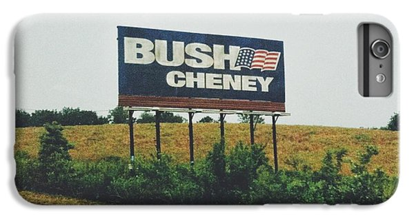 Bush Cheney 2011 IPhone 6s Plus Case by Dylan Murphy