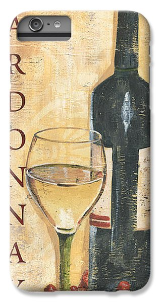 Chardonnay Wine And Grapes IPhone 6s Plus Case by Debbie DeWitt