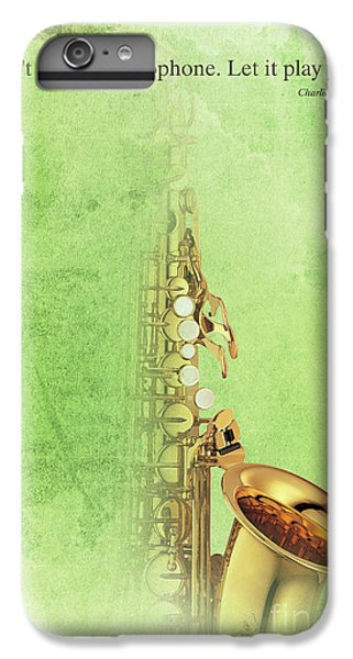 Charlie Parker Saxophone Green Vintage Poster And Quote, Gift For Musicians IPhone 6s Plus Case by Pablo Franchi