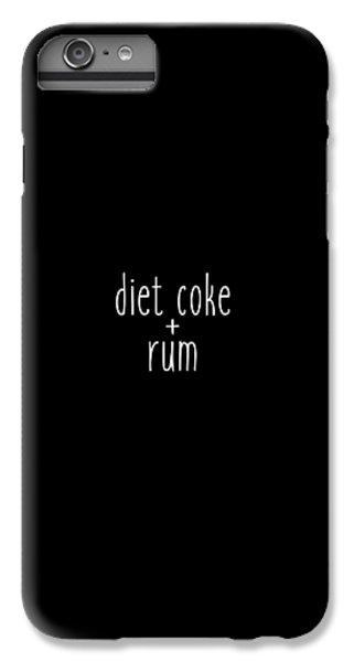 Diet Coke And Rum IPhone 6s Plus Case by Cortney Herron