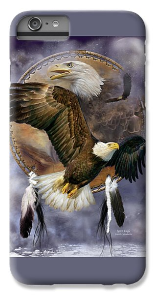 Dream Catcher - Spirit Eagle IPhone 6s Plus Case by Carol Cavalaris
