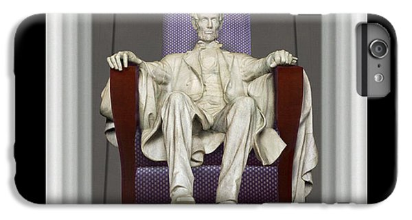 Ea-z-chair Lincoln Memorial IPhone 6s Plus Case by Mike McGlothlen