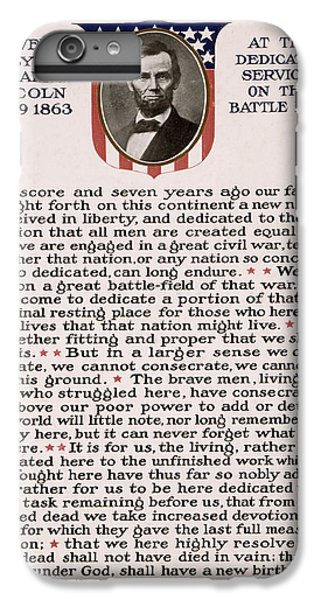 Gettysburg Address IPhone 6s Plus Case by International  Images