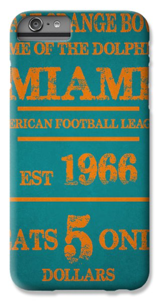 Miami Dolphins Sign IPhone 6s Plus Case by Joe Hamilton