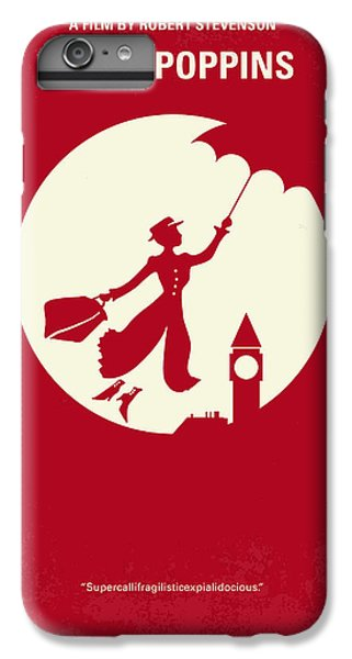 No539 My Mary Poppins Minimal Movie Poster IPhone 6s Plus Case by Chungkong Art