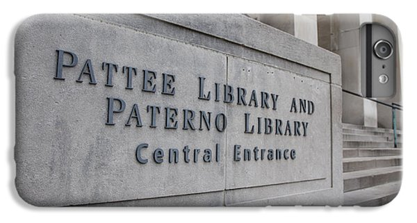 Paterno Library At Penn State  IPhone 6s Plus Case by John McGraw