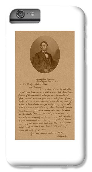 President Lincoln's Letter To Mrs. Bixby IPhone 6s Plus Case by War Is Hell Store
