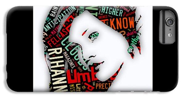 Rihanna Umbrella Lyrics IPhone 6s Plus Case by Marvin Blaine