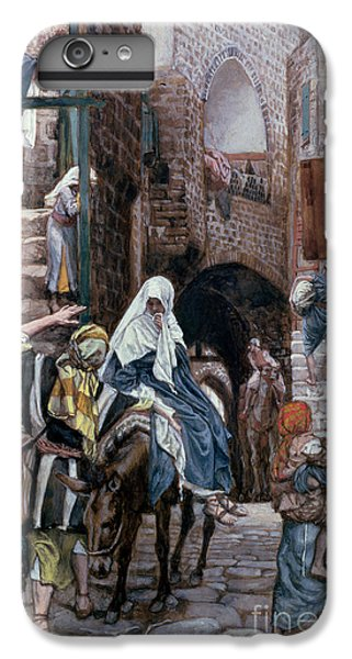 Saint Joseph Seeks Lodging In Bethlehem IPhone 6s Plus Case by Tissot