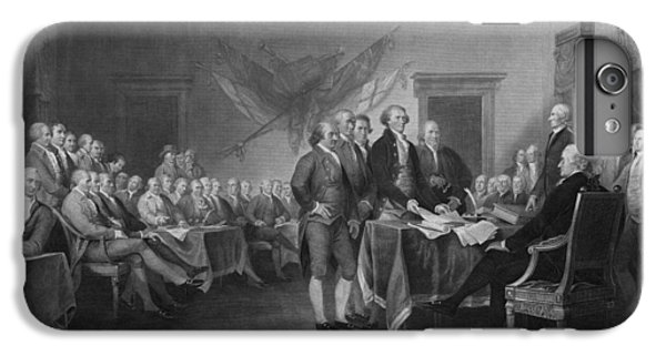 Signing The Declaration Of Independence IPhone 6s Plus Case by War Is Hell Store
