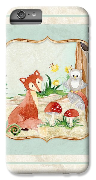 Woodland Fairy Tale - Fox Owl Mushroom Forest IPhone 6s Plus Case by Audrey Jeanne Roberts
