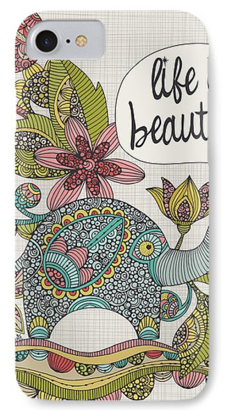 Life Is Beautiful IPhone Case by Valentina