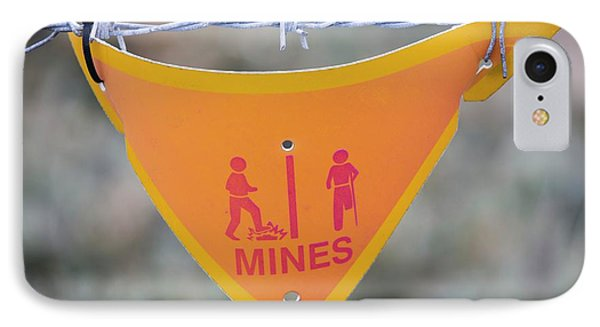 A Warning Sign About Mines IPhone Case by Ashley Cooper