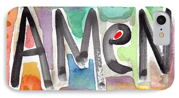 Amen- Colorful Word Art Painting Phone Case by Linda Woods