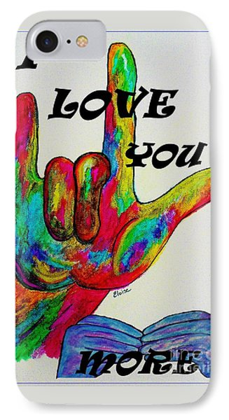 American Sign Language I Love You More Phone Case by Eloise Schneider