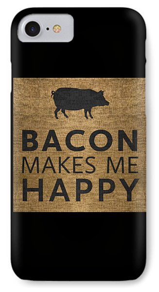 Bacon Makes Me Happy IPhone Case by Nancy Ingersoll