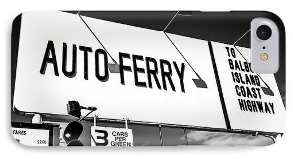 Balboa Island Ferry Sign Black And White Picture IPhone Case by Paul Velgos