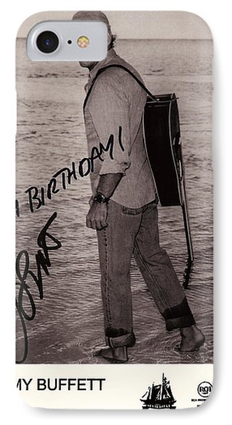 Birthday Wishes From Jimmy Buffett IPhone Case by Desiderata Gallery