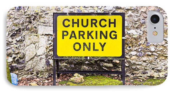 Church Parking Only IPhone Case by Tom Gowanlock