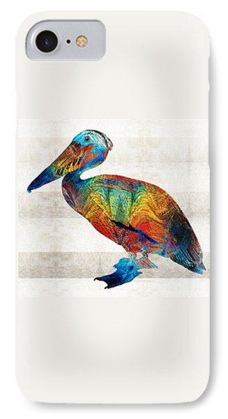 Colorful Pelican Art By Sharon Cummings IPhone Case by Sharon Cummings
