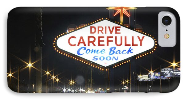 Come Back Soon Las Vegas  Phone Case by Mike McGlothlen