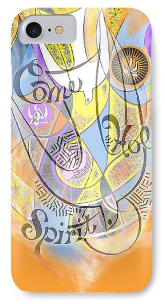 Come Holy Spirit Come Phone Case by Anne Cameron Cutri