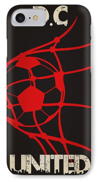 Dc United Goal IPhone 7 Case by Joe Hamilton
