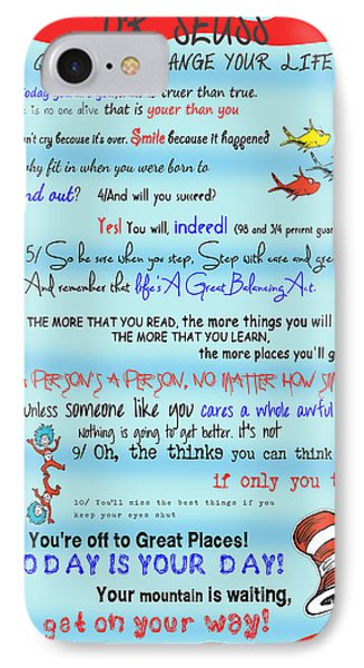 Dr Seuss - Quotes To Change Your Life IPhone Case by Georgia Fowler