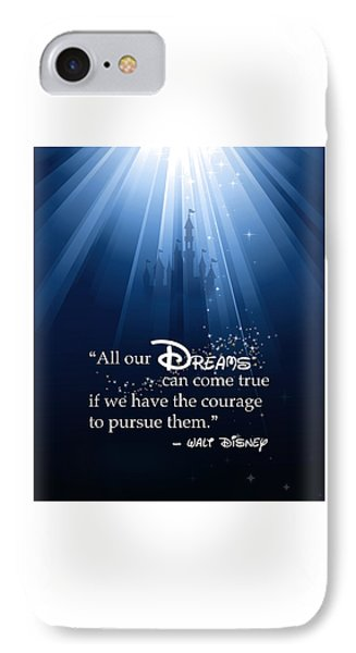 Dreams Can Come True IPhone Case by Nancy Ingersoll