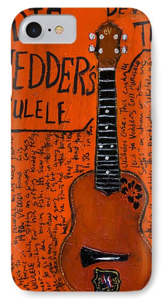 Eddie Vedder Ukulele IPhone Case by Karl Haglund